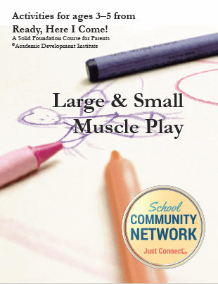Large & Small Muscle Play